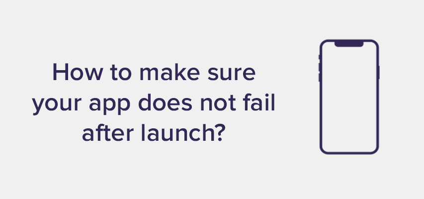 How to make sure your app does not fail header